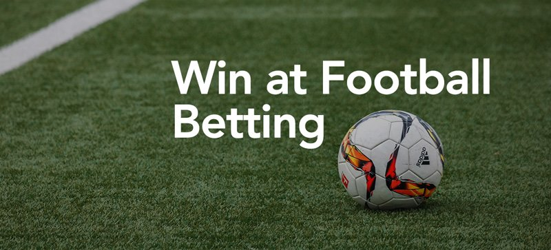 8 Tips to Win Big On Football Bets in 2020 - Football Betting Strategies